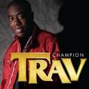 Champion/Trav