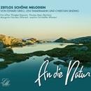 An die Natur/Eva Lillian Thingbo, Thomas Mayr, Margarita Feinstein, Joachim Dorfmüller