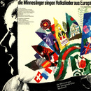 Die Minnesänger singen Volkslieder aus Europa/Die Minnesänger und der swingende Chor aus Zürich