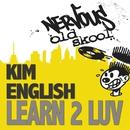 Learn 2 Luv/Kim English