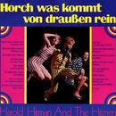 Horch was kommt von draussen rein/Harold Hitmann And The Hitmen