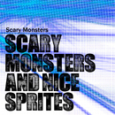 Scary Monsters and Nice Sprites/Scary Monsters