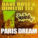 Paris Dream/Dave Rose & Dimitri Tee