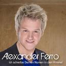 Ich schreibe Deinen Namen in den Himmel/Alexander Ferro