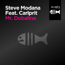 Mr. Dobalina (feat. Carlprit)/Steve Modana