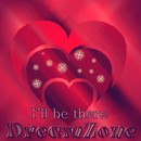 I'll Be There/DreamZone