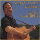 Songs From The Air/David Cambrin