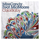 Color Baby (feat. Mia Moore)/Miss Candy