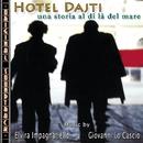 O.S.T. Hotel Dajti/Giovanni Lo Cascio & Elvira Impagnatiello