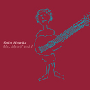 Me, Myself and I/Solo Nowka