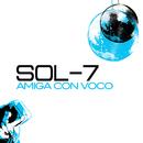 Amiga Con Voco/Sol-7