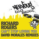 Can't Stop Loving You/Richard Rogers