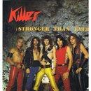 Stronger Than Ever/Killer