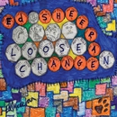 Loose Change/Ed Sheeran