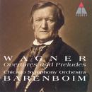 Wagner : Overtures & Preludes/Daniel Barenboim