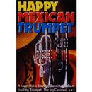Happy Mexican Trumpet/Happy Mexican Trumpet