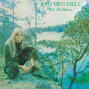 For The Roses/Joni Mitchell