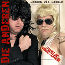 Lecken wie Lassie/Die Anderen