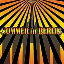 Sommer in Berlin - Summer in Berlin/Sven & Olav