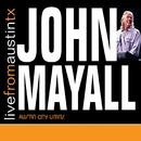 Live From Austin TX/John Mayall