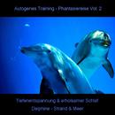 Autogenes Training - Phantasiereise - Tiefenentspannung & erholsamer Schlaf Vol. 2/Bmp-Music