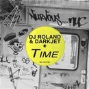 Time/DJ Roland & Darkjet