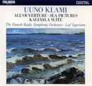 Klami : All'ouverture, Sea Pictures, Kalevala Suite/Finnish Radio Symphony Orchestra