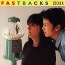 Zucker/Fastbacks