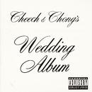 Wedding Album/Cheech & Chong