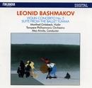 Leonid Bashmakov : Violin Concerto No.2, Suite from The Ballet 'Tumma'/Tampere Philharmonic Orchestra