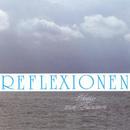 Reflexionen (Vol. 1)/Reflexionen