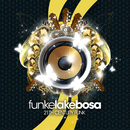 21th Century Funk/FunkeLakeBosa
