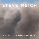 Reich : WTC 9/11, Mallet Quartet, Dance Patterns/Steve Reich