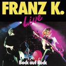 Bock auf Rock - Live/Franz K.
