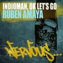 Indioman / Ok Let's Go/Ruben Amaya
