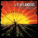 Wheels of Fortune/The Flatlanders