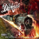 One Way Ticket To Hell...And Back [Standard Digital Album Explicit]/The Darkness