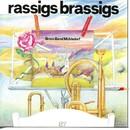 Rassigs Brassigs/Brass Band Mühledorf
