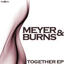 Together EP/Meyer & Burns