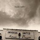 Universal United House of Prayer/Buddy Miller