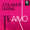 Te Amo/Jose Amor & Luana