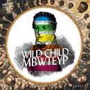 Wild Child/MBWTEYP