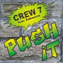 Push it (feat. Raheema)/Crew 7