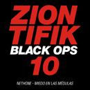Ziontifik Black Ops 10/Nethone