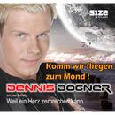 Komm wir fliegen zum Mond/Dennis Bogner