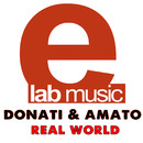 Real World/Donati & Amato