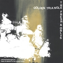 Golden Triangle / The Fresh & Onlys Split 7/Golden Triangle / The Fresh & Onlys