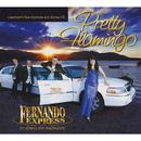 Pretty Flamingo (Fan-Edition)/Fernando Express