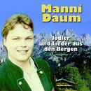 Jodler und Lieder aus den Bergen/Manni Daum