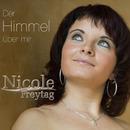 Der Himmel über mir/Nicole Freytag